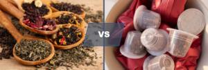 thé en vrac vs thé en capsules